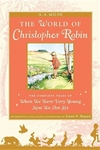 The World of Christopher Robin:The Complete When We Were Very Young and Now We Are Six