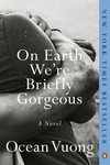 On Earth We're Briefly Gorgeous [paperback]