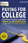 Paying for College, 2020 Edition: Everything You Need to Maximize Financial Aid and Afford College