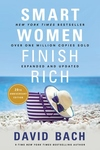 Smart Women Finish Rich, Expanded and Updated: 9 Steps to Achieving Financial Security and Funding Your Dreams