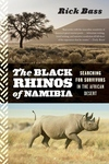 The Black Rhinos of Namibia:Searching for Survivors in the African Desert