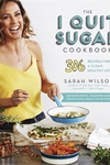 The I Quit Sugar Cookbook