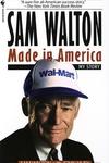 Sam Walton : Made in America : My Story