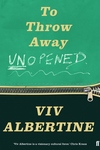 To Throw Away Unopened: A Memoir