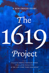 1619 Project: A New Origin Story
