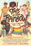 This Is Our Rainbow