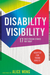 Disability Visibility (Adapted for Young Adults)