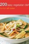 200 Easy Vegetarian Meals