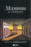 Modernism:An Anthology