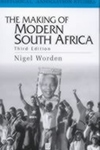 The Making of Modern South Africa:Conquest, Segregation and Apartheid