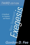 New Testament Exegesis:A Handbook for Students and Pastors