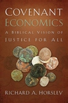Covenant Economics:A Biblical Vision of Justice for All