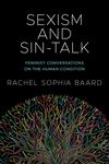 Sexism and Sin-Talk: Feminist Conversations on the Human Condition