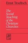 The Social Teaching of the Christian Churches