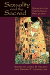 Sexuality and the Sacred:Sources for Theological Reflection
