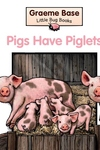Pigs Have Piglets