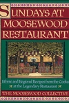 Sundays at Moosewood Restaurant:Ethnic and Regional Recipes from the Cooks at the Legendary Restaurant