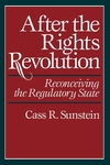 After the Rights Revolution:Reconceiving the Regulatory State