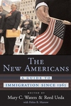 The New Americans:A Guide to Immigration Since 1965