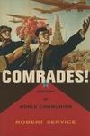 Comrades!:A History of World Communism