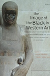 The Image of the Black in Western Art, Vol. 2, Pt. 1:From the Early Christian Era to the Age of Discovery - From the Demonic Threat to the Incarnation of Sainth