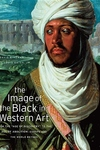 The Image of the Black in Western Art, Vol. 3, Pt. 2:From the Age of Discovery to the Age of Abolition, Part 2: Europe and the World Beyond