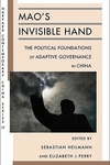 Mao's Invisible Hand:The Political Foundations of Adaptive Governance in China