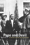 Pope and Devil:The Vatican's Archives and the Third Reich