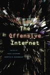 The Offensive Internet:Speech, Privacy, and Reputation
