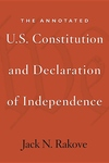 The Annotated U. S. Constitution and Declaration of Independence