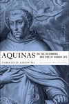 Aquinas on the Beginning and End of Human Life