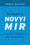 The Readers of Novyi Mir:Coming to Terms with the Stalinist Past