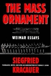 The Mass Ornament:Weimar Essays