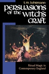 Persuasions of the Witch's Craft:Ritual Magic in Contemporary England