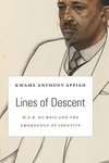 Lines of Descent:W. E. B. du Bois and the Emergence of Identity
