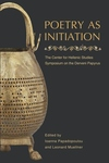 Poetry As Initiation:The Center for Hellenic Studies Symposium on the Derveni Papyrus