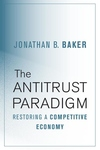 The Antitrust Paradigm: Restoring a Competitive Economy