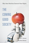 The Coming Good Society