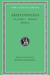 Aristophanes, Vol. II: Clouds, Wasps, Peace