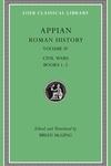 Roman History, Volume IV: Civil Wars, Books 1-2