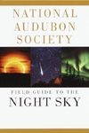 National Audubon Society? Field Guide to the Night Sky