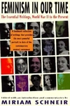 Feminism in Our Time:The Essential Writings, World War II to the Present