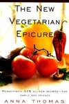 The New Vegetarian Epicure:Menus - With 325 All-New Recipes - For Family and Friends