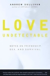 Love Undetectable:Notes on Friendship, Sex, and Survival