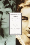 Intertwined Lives:Margaret Mead, Ruth Benedict, and Their Circle