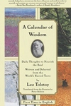A Calendar of Wisdom:Daily Thoughts to Nourish the Soul, Written and Selected from the World's Sacred Texts