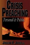 Crisis Preaching:Personal and Public