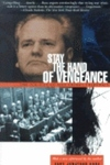Stay the Hand of Vengeance:The Politics of War Crimes Tribunals
