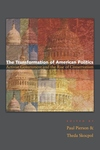 The Transformation of American Politics:Activist Government and the Rise of Conservatism