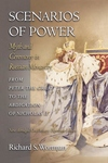 Scenarios of Power:Myth and Ceremony in Russian Monarchy from Peter the Great to the Abdication of Nicholas II